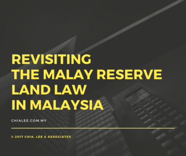 Revisiting the Malay Reserve Land Law in Malaysia