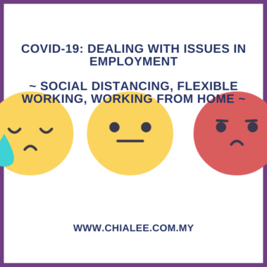 Covid-19: Dealing With Issues In Employment
