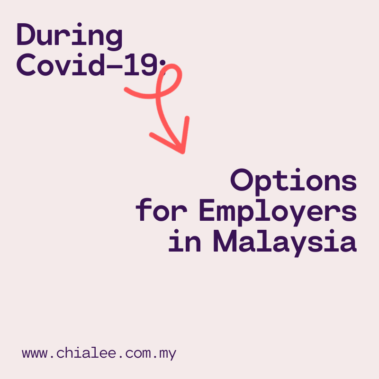Covid-19: Options for Employers in Malaysia