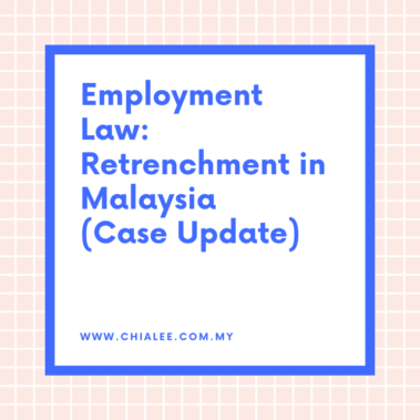 Employment Law: Retrenchment in Malaysia (Case Update)