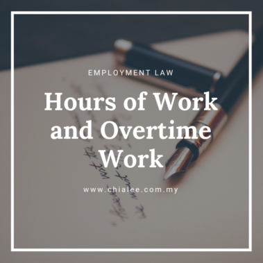 Hours of Work & Overtime Work in Malaysia