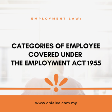 Categories of Employee covered under the Employment Act 1955