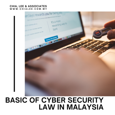 Basics of Cyber Security Law in Malaysia