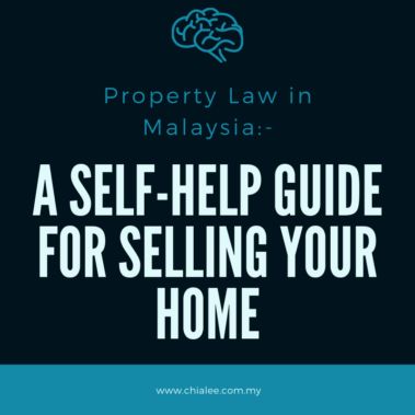 Property Law in Malaysia: A Self-Help Guide for Selling Your Home